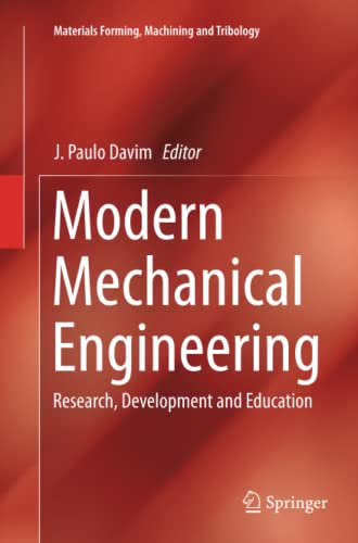 9783662510773: Modern Mechanical Engineering: Research, Development and Education (Materials Forming, Machining and Tribology)