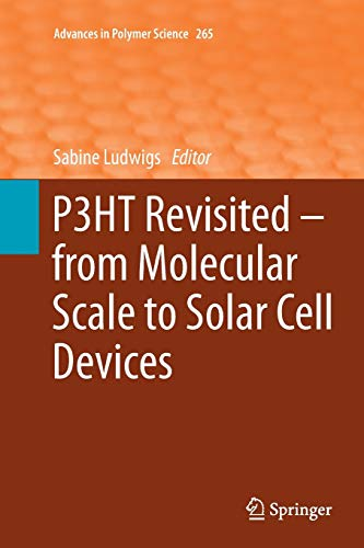 9783662511053: P3HT Revisited – From Molecular Scale to Solar Cell Devices (Advances in Polymer Science)
