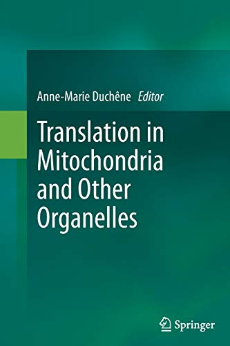 9783662511107: Translation in Mitochondria and Other Organelles