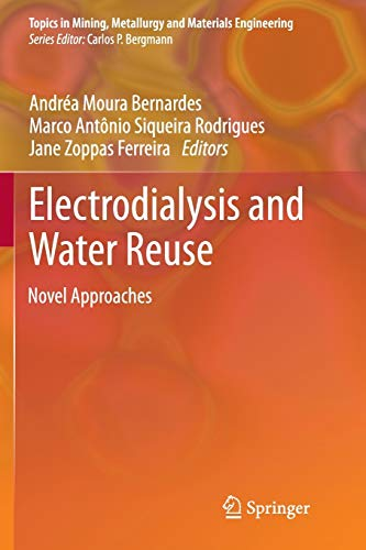 Electrodialysis and Water Reuse: Novel Approaches (Topics