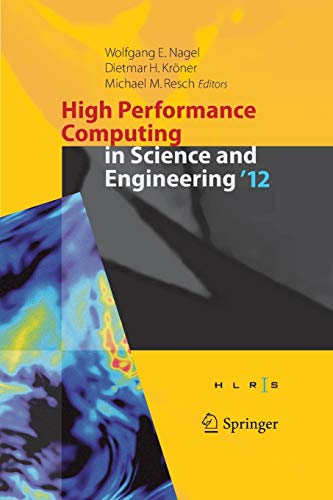 9783662511350: High Performance Computing in Science and Engineering '12: Transactions of the High Performance Computing Center, Stuttgart (HLRS) 2012