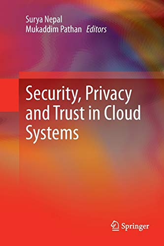 9783662511657: Security, Privacy and Trust in Cloud Systems