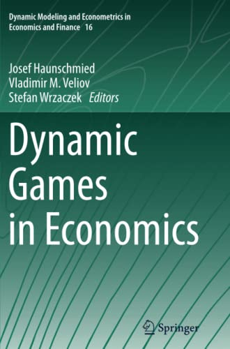 9783662511930: Dynamic Games in Economics (Dynamic Modeling and Econometrics in Economics and Finance)