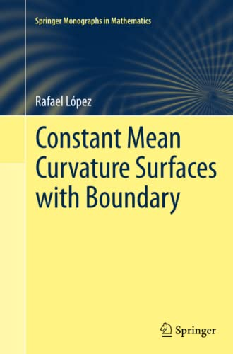 9783662512562: Constant Mean Curvature Surfaces with Boundary (Springer Monographs in Mathematics)
