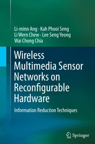 9783662513569: Wireless Multimedia Sensor Networks on Reconfigurable Hardware: Information Reduction Techniques