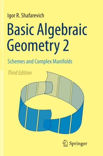 9783662514016: Basic Algebraic Geometry 2: Schemes and Complex Manifolds