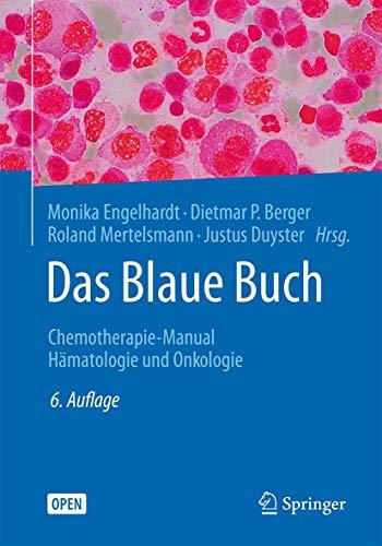 9783662514191: Das Blaue Buch: Chemotherapie-Manual Hämatologie und Onkologie