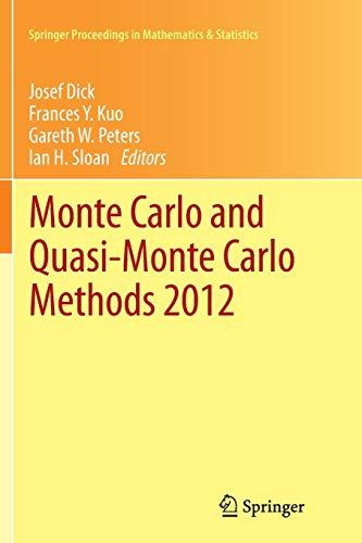 Monte Carlo and Quasi-Monte Carlo Methods 2012 (Springer Proceedings in Mathematics & ...