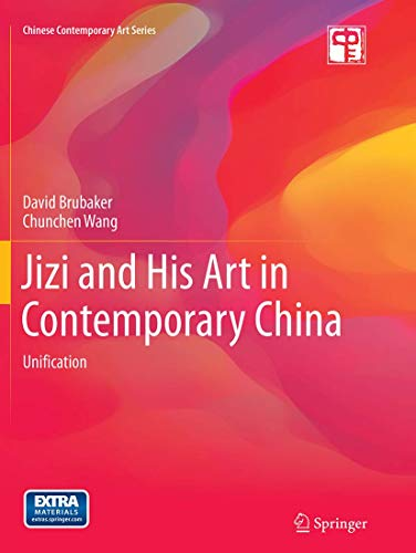 9783662514757: Jizi and His Art in Contemporary China: Unification (Chinese Contemporary Art Series)