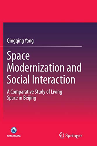 9783662515808: Space Modernization and Social Interaction: A Comparative Study of Living Space in Beijing (China Academic Library)