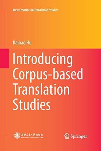 9783662517277: Introducing Corpus-based Translation Studies (New Frontiers in Translation Studies)