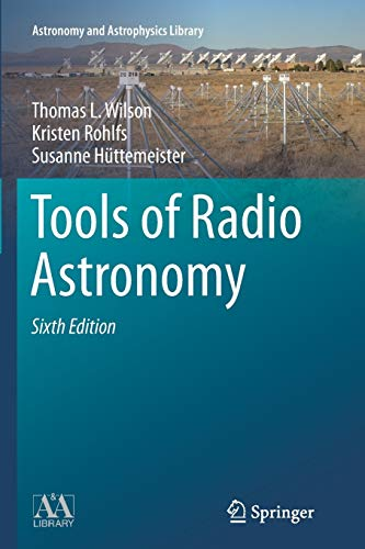 9783662517321: Tools of Radio Astronomy (Astronomy and Astrophysics Library)