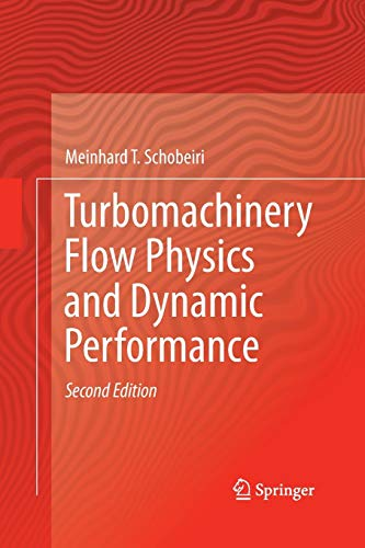 9783662517550: Turbomachinery Flow Physics and Dynamic Performance