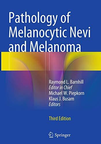 9783662517611: Pathology of Melanocytic Nevi and Melanoma