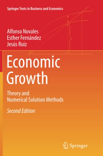 9783662518700: Economic Growth: Theory and Numerical Solution Methods (Springer Texts in Business and Economics)