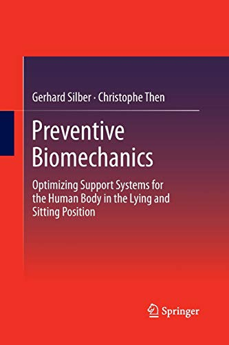 9783662518793: Preventive Biomechanics: Optimizing Support Systems for the Human Body in the Lying and Sitting Position
