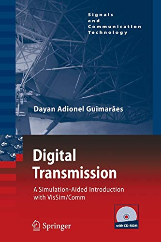 9783662518809: Digital Transmission: A Simulation-Aided Introduction with VisSim/Comm (Signals and Communication Technology)