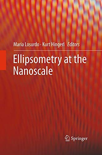9783662519714: Ellipsometry at the Nanoscale