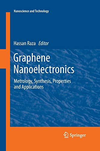 9783662519905: Graphene Nanoelectronics: Metrology, Synthesis, Properties and Applications