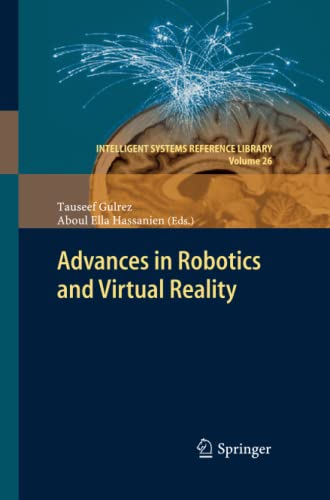 Advances in Robotics and Virtual Reality (Intelligent Systems Reference Library): Springer