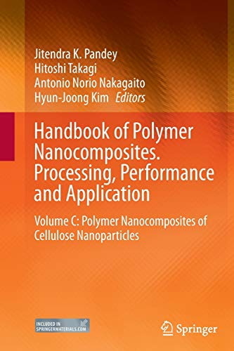 9783662521519: Handbook of Polymer Nanocomposites. Processing, Performance and Application: Volume C: Polymer Nanocomposites of Cellulose Nanoparticles