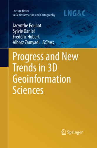 9783662521540: Progress and New Trends in 3D Geoinformation Sciences (Lecture Notes in Geoinformation and Cartography)