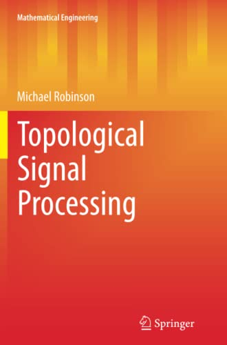 9783662522844: Topological Signal Processing (Mathematical Engineering)