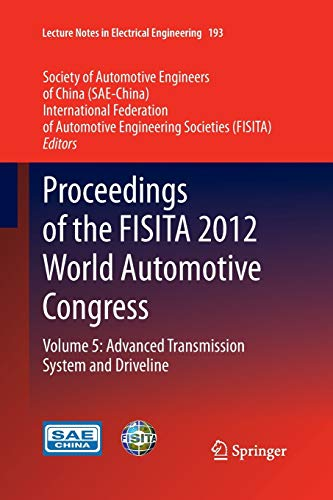 9783662523148: Proceedings of the FISITA 2012 World Automotive Congress: Volume 5: Advanced Transmission System and Driveline (Lecture Notes in Electrical Engineering)