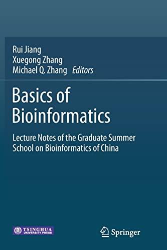 9783662523254: Basics of Bioinformatics: Lecture Notes of the Graduate Summer School on Bioinformatics of China