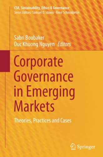 9783662523391: Corporate Governance in Emerging Markets: Theories, Practices and Cases (CSR, Sustainability, Ethics & Governance)