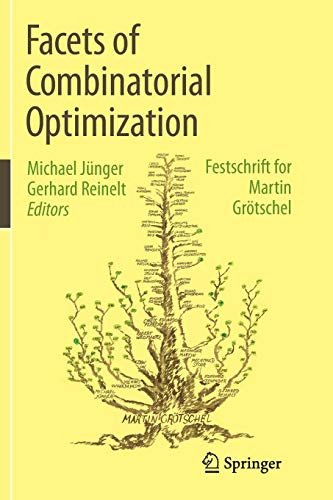 9783662523698: Facets of Combinatorial Optimization: Festschrift for Martin Grötschel