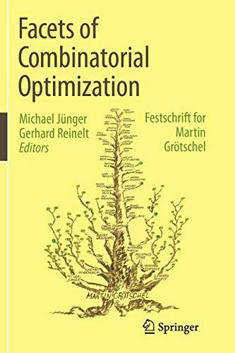 9783662523698: Facets of Combinatorial Optimization: Festschrift for Martin Grötschel