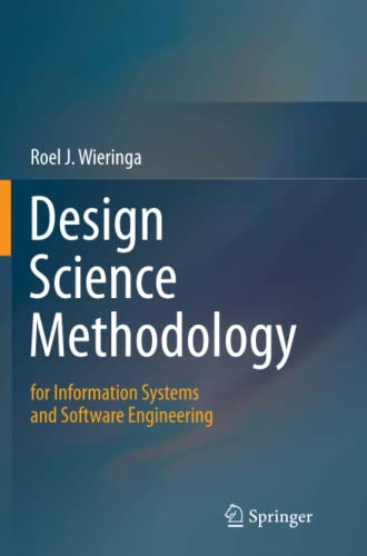 9783662524466: Design Science Methodology for Information Systems and Software Engineering