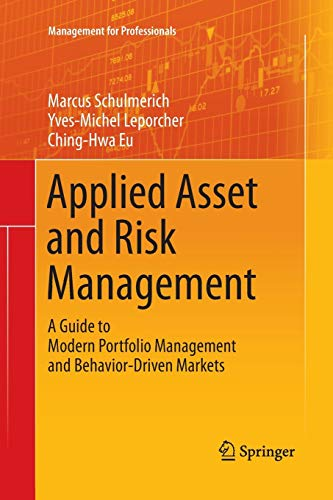 9783662525753: Applied Asset and Risk Management: A Guide to Modern Portfolio Management and Behavior-Driven Markets (Management for Professionals)