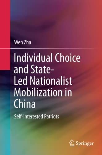 9783662526293: Individual Choice and State-Led Nationalist Mobilization in China: Self-interested Patriots