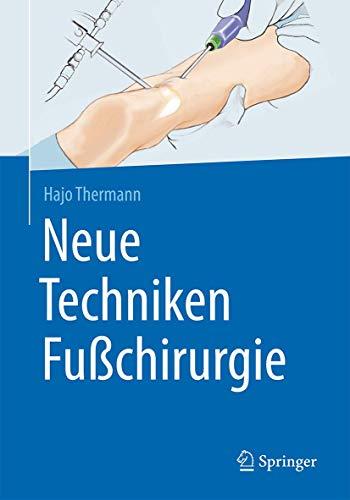 9783662527368: Neue Techniken Fußchirurgie