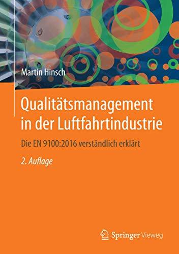 9783662528358: Qualitätsmanagement in der Luftfahrtindustrie: Die EN 9100:2016 verständlich erklärt