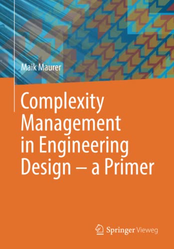 9783662534472: Complexity Management in Engineering Design – a Primer
