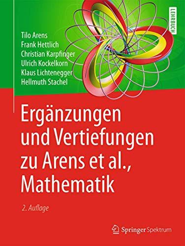 Ergänzungen und Vertiefungen zu Arens et al.,: Tilo Arens; Frank