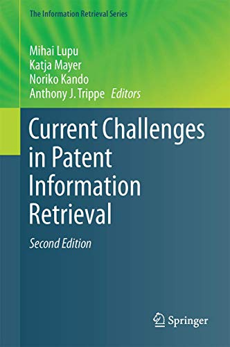 9783662538166: Current Challenges in Patent Information Retrieval (The Information Retrieval Series)