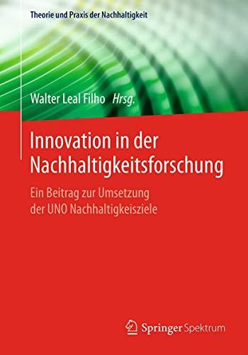 Innovation in der Nachhaltigkeitsforschung. Ein Beitrag zur: Leal Filho, Walter:
