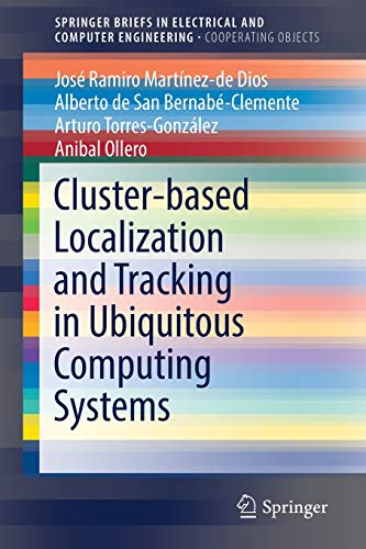 Cluster-based Localization and Tracking in Ubiquitous Computing: Bernabà -Clemente, Alberto
