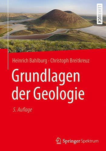 9783662549308: Grundlagen der Geologie