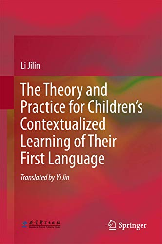 The Theory and Practice for Children's Contextualized: Liu Jilin