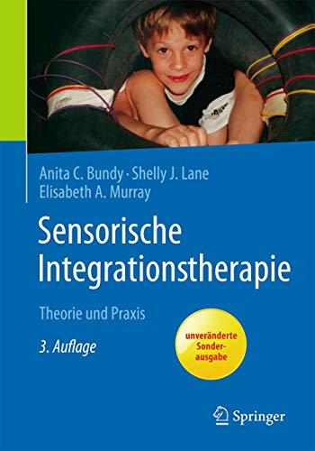 9783662561959: Sensorische Integrationstherapie: Theorie und Praxis (German Edition)