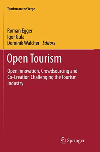9783662568668: Open Tourism: Open Innovation, Crowdsourcing and Co-Creation Challenging the Tourism Industry (Tourism on the Verge)