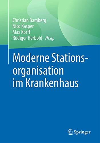 Moderne Stationsorganisation Im Kranken - Bamberg Christian, Bamberg Christian