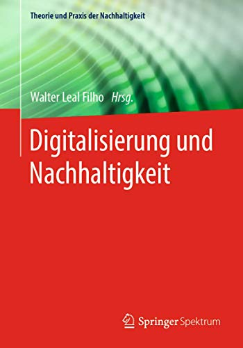 Digitalisierung und Nachhaltigkeit.: Leal Filho, Walter: