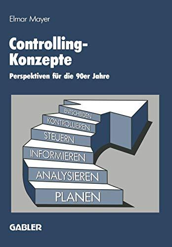 9783663000310: Controlling-Konzepte: Perspektiven Fur Die 90er Jahre