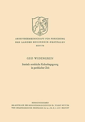 9783663006909: Iranisch-semitische Kulturbegegnung in parthischer Zeit (Arbeitsgemeinschaft für Forschung des Landes Nordrhein-Westfalen) (German Edition)